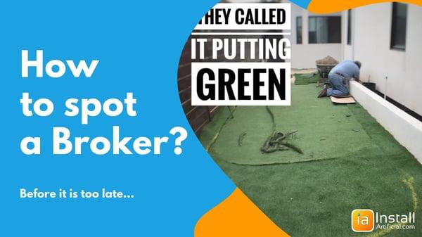 How to spot an artificial grass broker