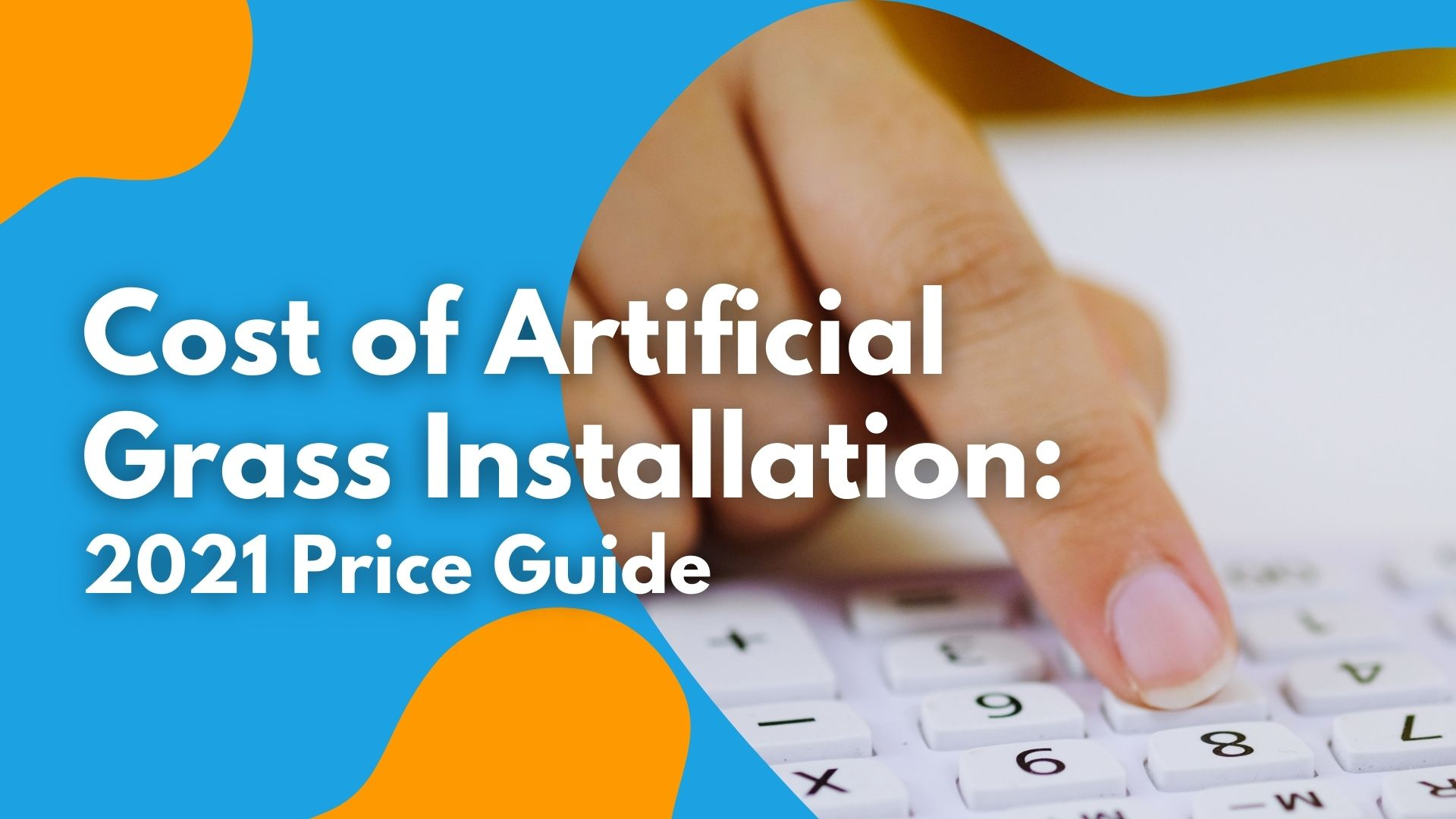 Cost of Artificial Grass Installation: 2021 Price Guide