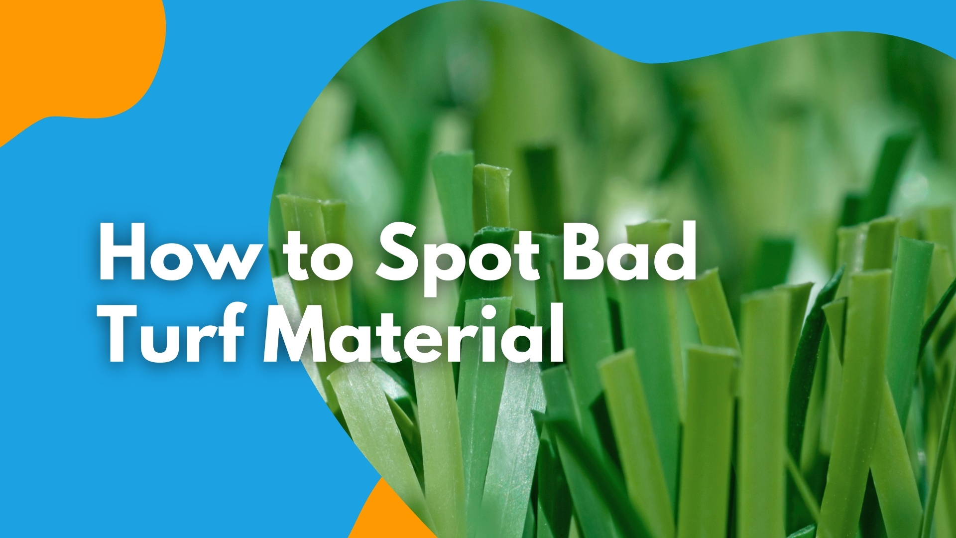 How to Spot Bad Turf Material
