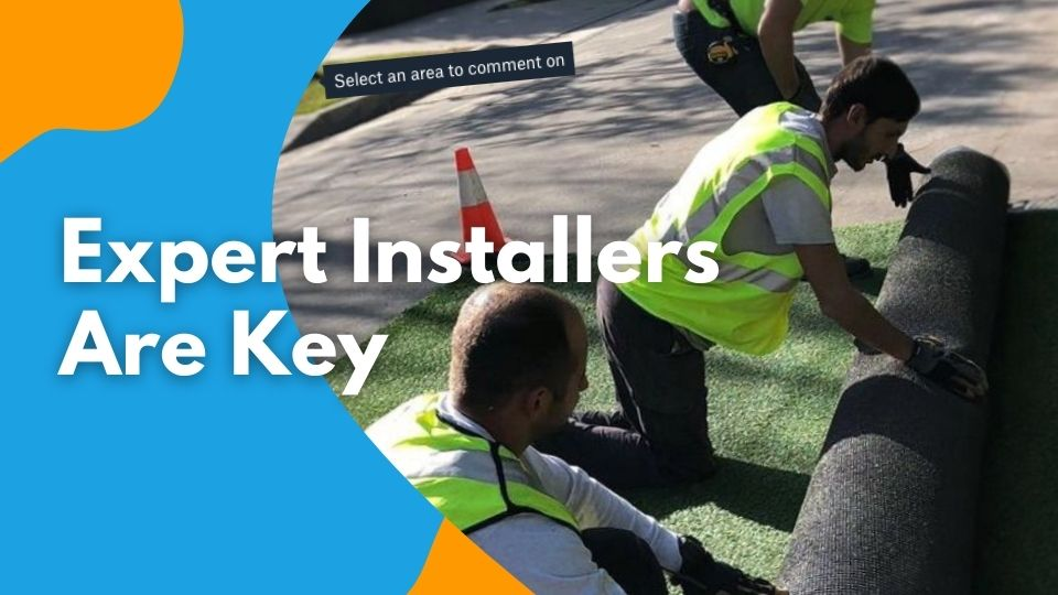 Expert Installers are Key