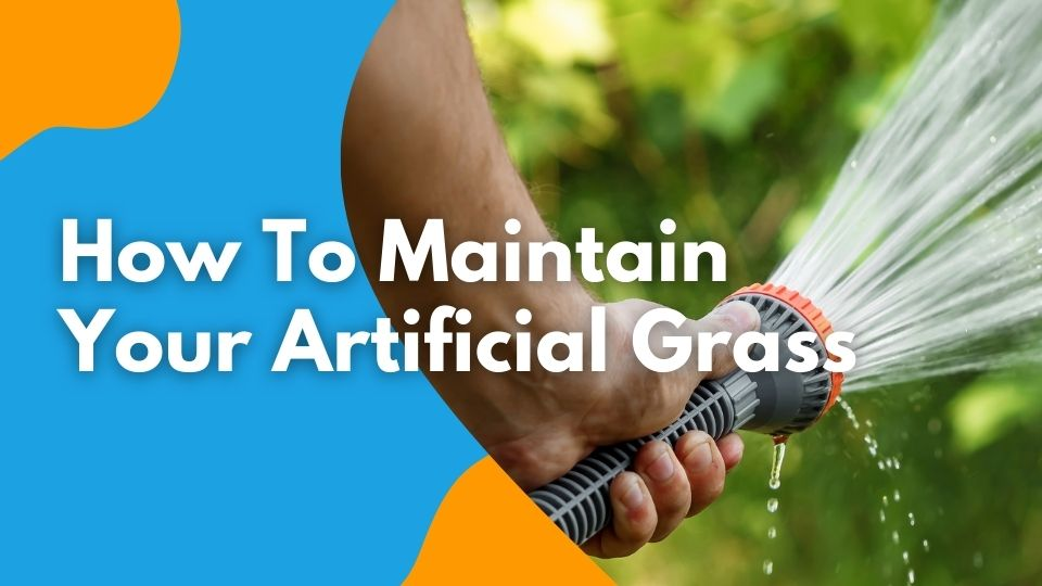 How to Maintain Your Artificial Grass