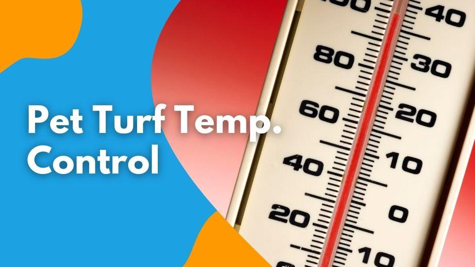 Pet Turf Temperature Control