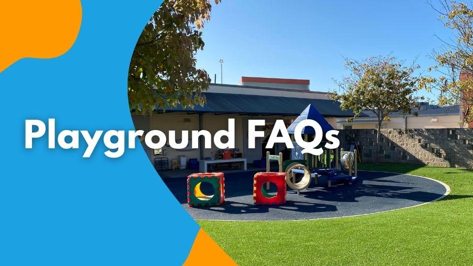 Playground FAQs