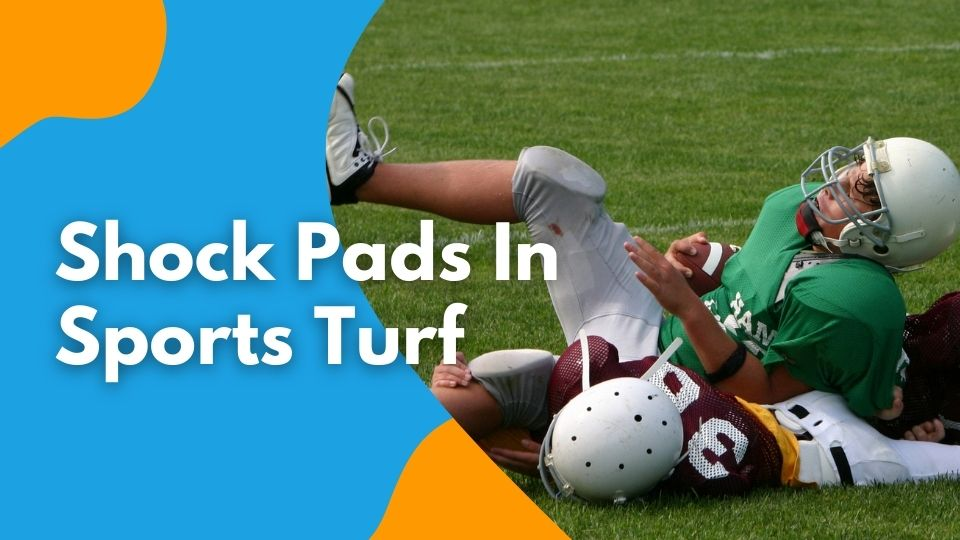 Shock Pads In Sports Turf