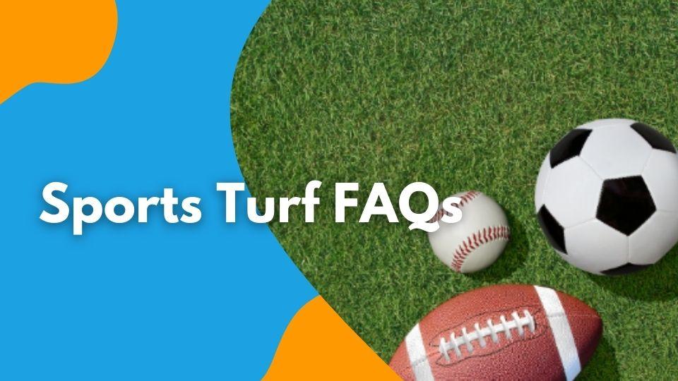 Sports Turf FAQs