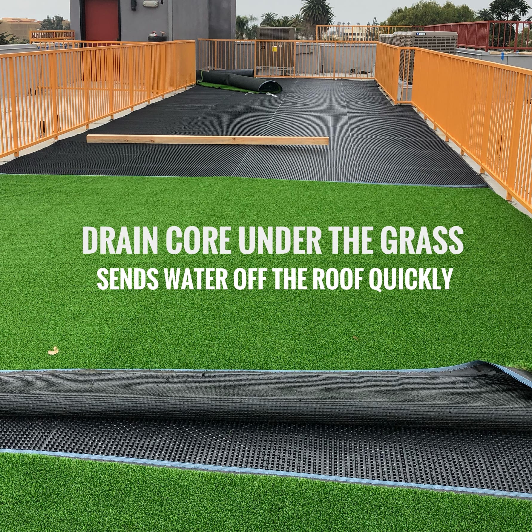 drain core installation rooftop